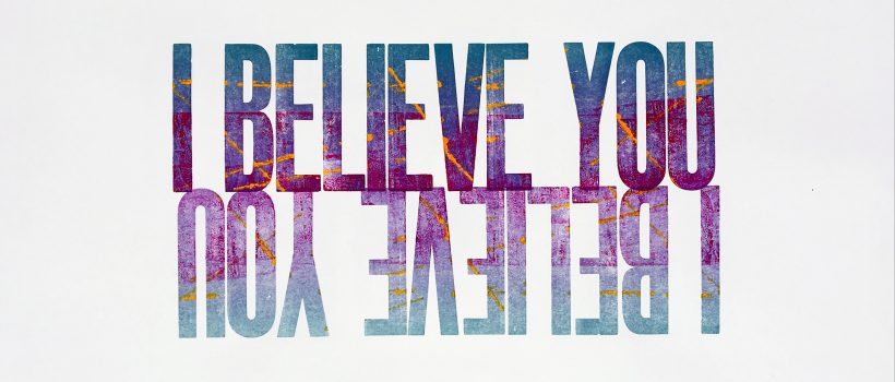 The words 'I Believe You' in dark purple, with their reflection shown below